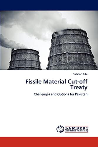 Fissile Material Cut-Off Treaty: Gulshan Bibi