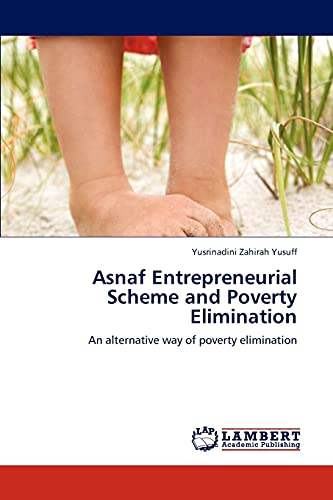 Asnaf Entrepreneurial Scheme and Poverty Elimination: Yusrinadini Zahirah Yusuff