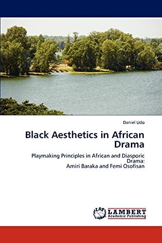 Black Aesthetics in African Drama: Daniel Udo