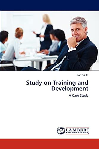Study on Training and Development: Karthik R.