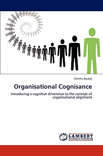 9783848423859: Organisational Cognisance: Introducing a cognitive dimension to the concept of organisational alignment