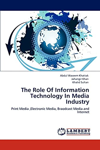 The Role of Information Technology in Media Industry: Khalid Sultan