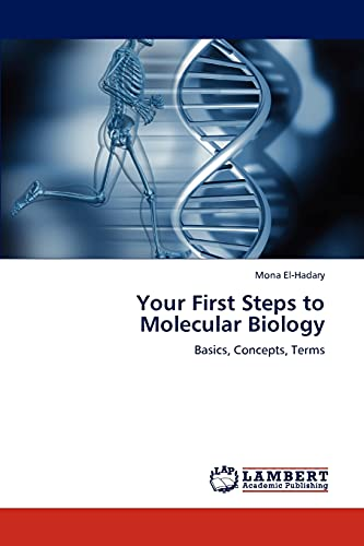9783848425945: Your First Steps to Molecular Biology: Basics, Concepts, Terms