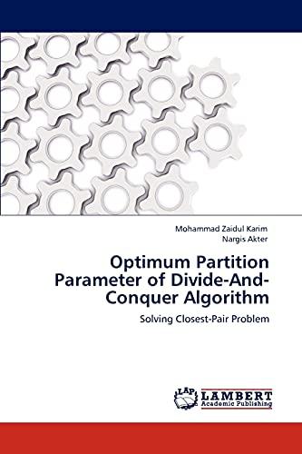 Optimum Partition Parameter of Divide-And-Conquer Algorithm: Karim, Mohammad Zaidul