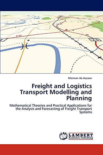 Freight and Logistics Transport Modelling and Planning: Marwan Al-Azzawi
