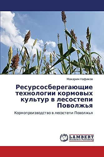 Resursosberegayushchie Tekhnologii Kormovykh Kultur V Lesostepi Povolzhya: Makarim Nafikov