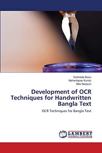 9783848430802: Development of OCR Techniques for Handwritten Bangla Text: OCR Techniques for Bangla Text
