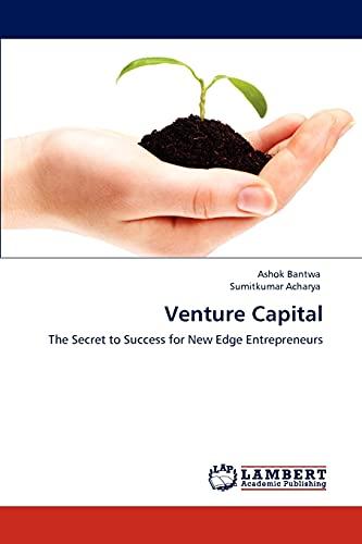 Venture Capital: Bantwa, Ashok /