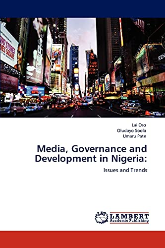 9783848432981: Media, Governance and Development in Nigeria:: Issues and Trends