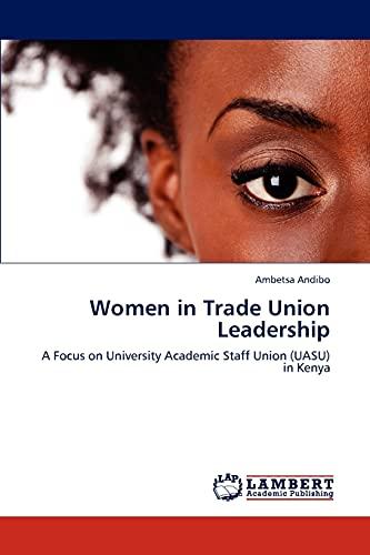 Women in Trade Union Leadership: Ambetsa Andibo