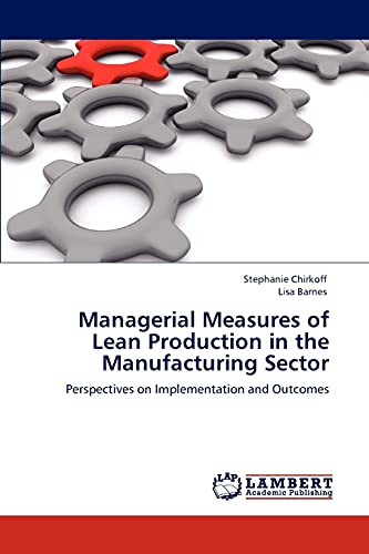 9783848434244: Managerial Measures of Lean Production in the Manufacturing Sector: Perspectives on Implementation and Outcomes