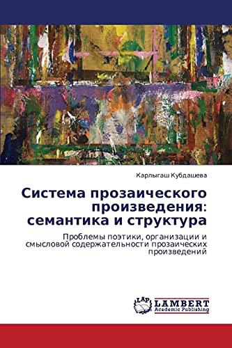 Sistema Prozaicheskogo Proizvedeniya: Semantika I Struktura: Karlygash Kubdasheva