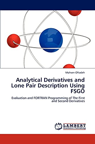 Analytical Derivatives and Lone Pair Description Using FSGO: Evaluation and FORTRAN Programming of ...