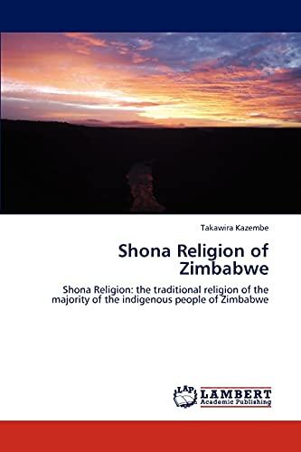 Shona Religion of Zimbabwe: Takawira Kazembe