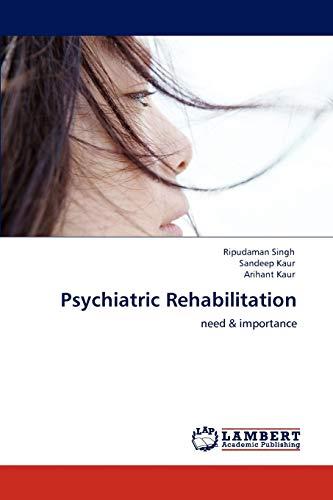 9783848436217: Psychiatric Rehabilitation: need & importance