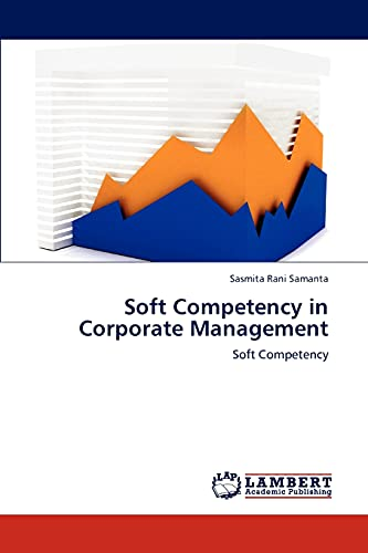 Soft Competency in Corporate Management: Sasmita Rani Samanta