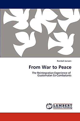 From War to Peace (Paperback): Randall Janzen