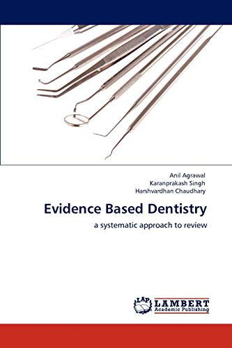 Evidence Based Dentistry: Anil Agrawal