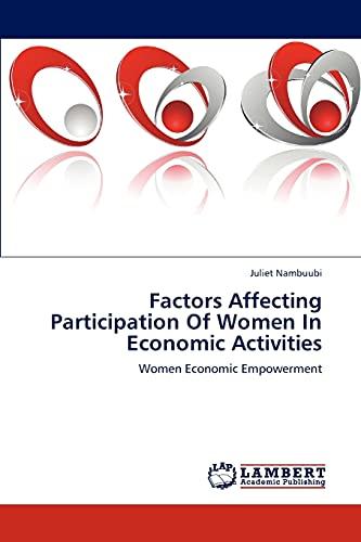 Factors Affecting Participation of Women in Economic Activities: Juliet Nambuubi