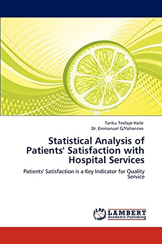 Statistical Analysis of Patients Satisfaction with Hospital Services: Tariku Tesfaye Haile