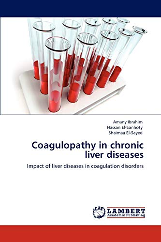 Coagulopathy in Chronic Liver Diseases: Amany Ibrahim