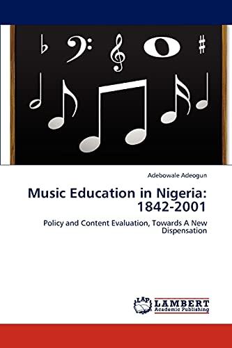 9783848440887: Music Education in Nigeria: 1842-2001