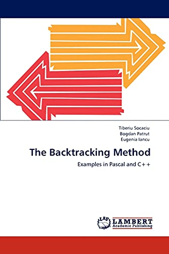 9783848441136: The Backtracking Method: Examples in Pascal and C++