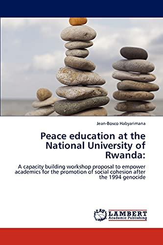 Peace Education at the National University of Rwanda: Jean-Bosco Habyarimana