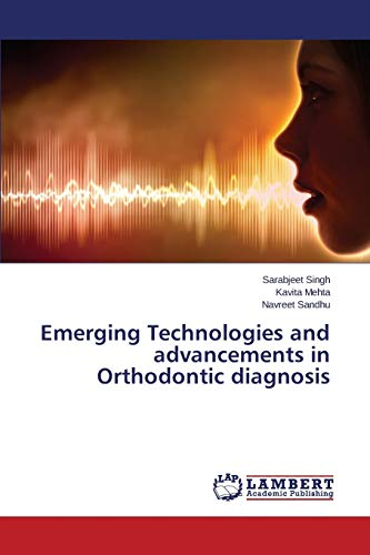 9783848441891: Emerging Technologies and advancements in Orthodontic diagnosis