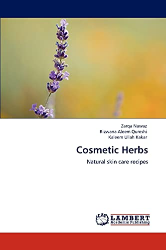 9783848443079: Cosmetic Herbs: Natural skin care recipes