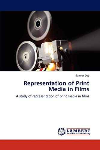 Representation of Print Media in Films: Samrat Dey