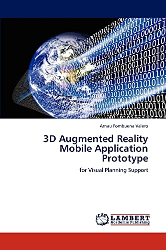9783848443710: 3D Augmented Reality Mobile Application Prototype: for Visual Planning Support