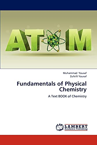 9783848443727: Fundamentals of Physical Chemistry: A Text BOOK of Chemistry