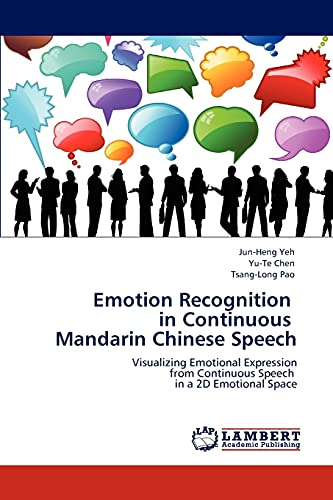 Emotion Recognition in Continuous Mandarin Chinese Speech: Yu-Te Chen