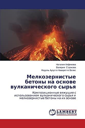 Melkozernistye Betony Na Osnove Vulkanicheskogo Syrya: Valeriya Strokova