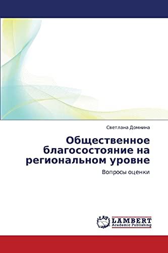 Obshchestvennoe Blagosostoyanie Na Regionalnom Urovne: Svetlana Domnina