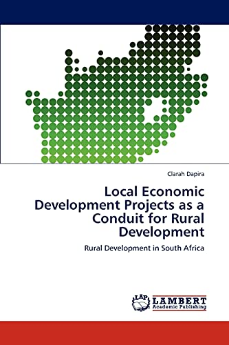 Local Economic Development Projects as a Conduit for Rural Development: Rural Development in South ...
