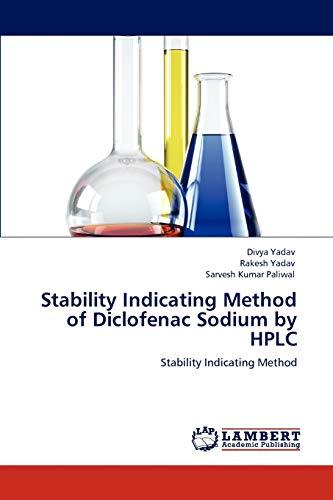 9783848447916: Stability Indicating Method of Diclofenac Sodium by HPLC: Stability Indicating Method