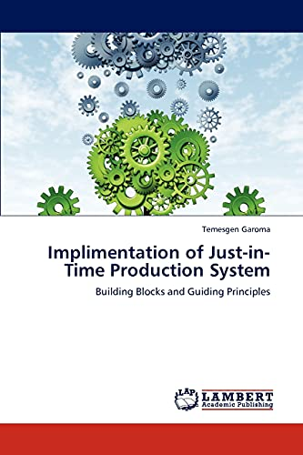 Implimentation of Just-In-Time Production System: Temesgen Garoma