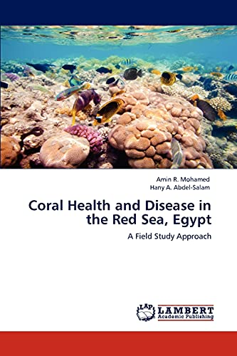 9783848449620: Coral Health and Disease in the Red Sea, Egypt: A Field Study Approach