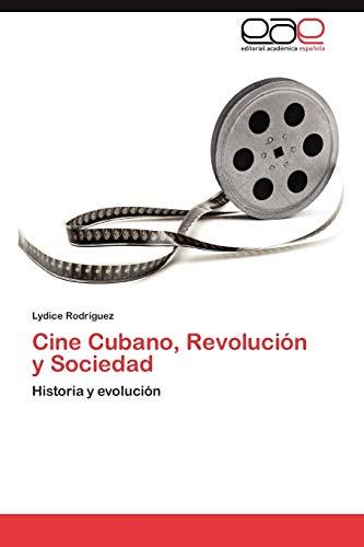 9783848450053: Cine Cubano, Revolución y Sociedad: Historia y evolución (Spanish Edition)