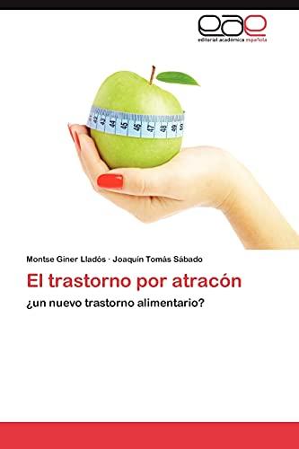9783848450329: El trastorno por atracón: ¿un nuevo trastorno alimentario? (Spanish Edition)