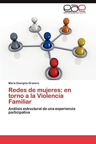 Redes de Mujeres: En Torno a la Violencia Familiar: MarÃa Georgina Granero