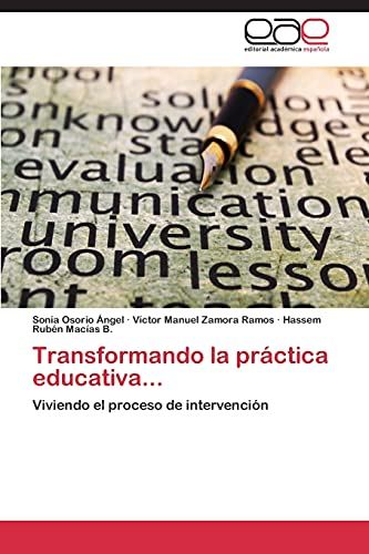 Transformando La Practica Educativa.: Osorio Angel Sonia,