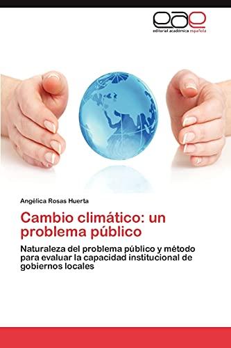 9783848451128: Cambio Climatico: Un Problema Publico