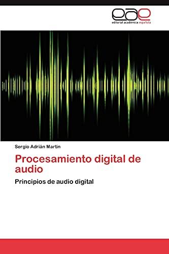 9783848451449: Procesamiento digital de audio: Principios de audio digital (Spanish Edition)