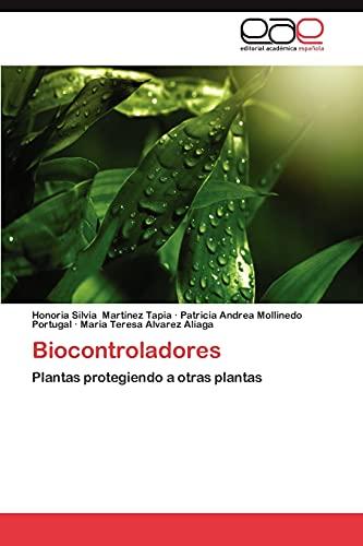 9783848452477: Biocontroladores: Plantas protegiendo a otras plantas (Spanish Edition)