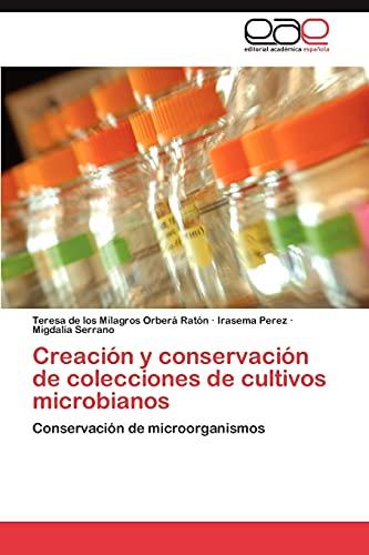 9783848452828: Creación y conservación de colecciones de cultivos microbianos: Conservación de microorganismos (Spanish Edition)