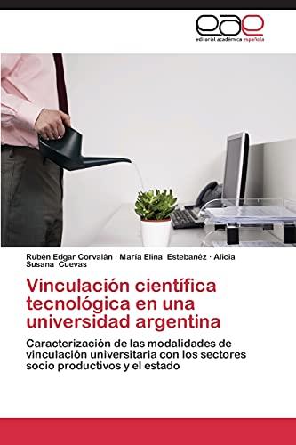 9783848453191: Vinculacion Cientifica Tecnologica En Una Universidad Argentina