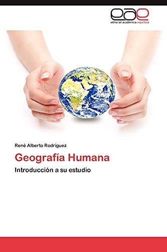 9783848453283: Geografía Humana: Introducción a su estudio (Spanish Edition)